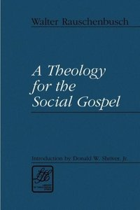 Theology for the Social Gospel