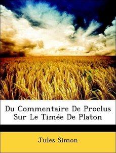 Du Commentaire De Proclus Sur Le Timée De Platon