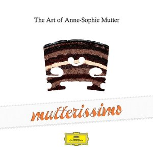 Mutterissimo-The Art Of Anne-Sophie Mutter