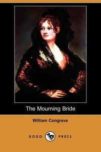 The Mourning Bride (Dodo Press)