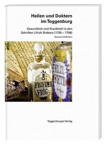 Heilen und Doktern im Toggenburg