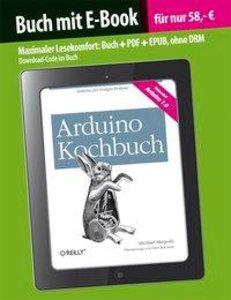 Arduino Kochbuch (Buch mit E-Book)