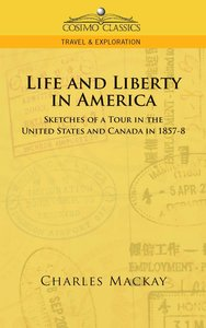 Life and Liberty in America, Sketches of a Tour in the United St