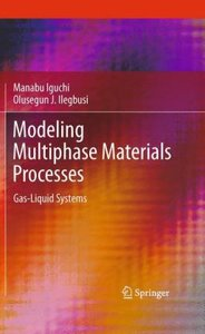 Modeling Multiphase Material Processes