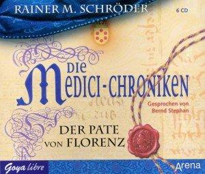 Die Medici-Chroniken 2.Der Pate Von Florenz