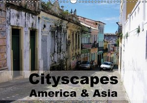 Cityscapes - America & Asia (Wall Calendar 2015 DIN A3 Landscape