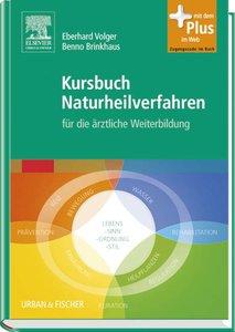 Kursbuch Naturheilverfahren mit Zugang zum Elsevier-Portal