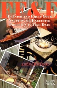 Ff&e: Furnish and Equip Your Vacation or Executive Rental in Fiv