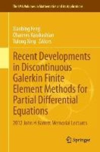 Recent Developments in Discontinuous Galerkin Finite Element Met