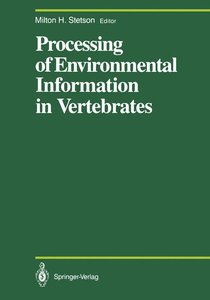 Processing of Environmental Information in Vertebrates