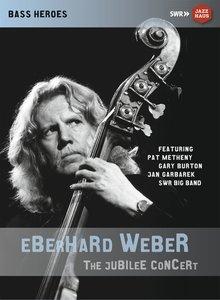 Weber, E: Eberhard Weber: The Jubilee Concert