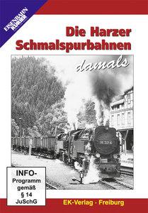Die Harzer Schmalspurbahnen damals