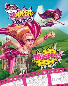 Barbie in: Die Superprinzessin - Malspaß