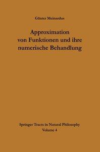 Approximation von Funktionen und ihre numerische Behandlung