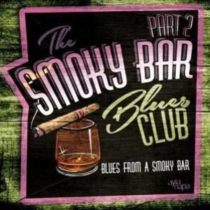 Smoky Bar Blues Club Pt.2