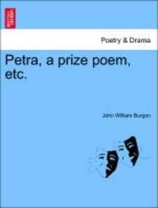 Petra, a prize poem, etc. Second edition.