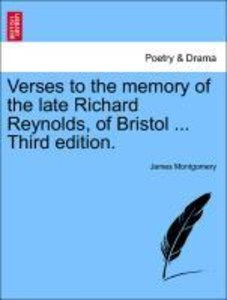 Verses to the memory of the late Richard Reynolds, of Bristol ..