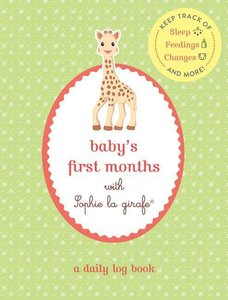 Baby\'s First Months with Sophie La Girafe