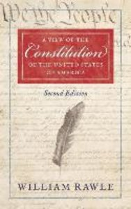 A View of the Constitution of the United States of America Secon