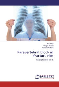 Paravertebral block in fracture ribs