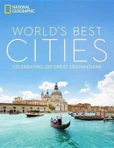 National Geographic: World's Best Cities
