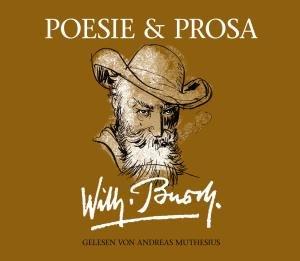 Wilhelm Busch: Poesie & Prosa