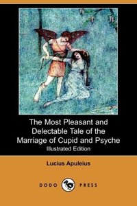 The Most Pleasant and Delectable Tale of the Marriage of Cupid a
