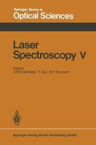 Laser Spectroscopy V