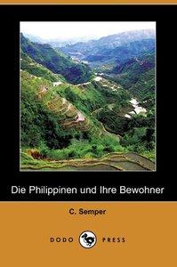 Die Philippinen Und Ihre Bewohner (Dodo Press)