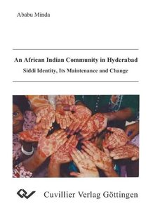 An African Indian Communityin Hyderabad siddi Identity, Its main
