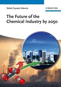 The Future of the Chemical Industry by 2050