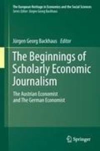 The Beginnings of Scholarly Economic Journalism