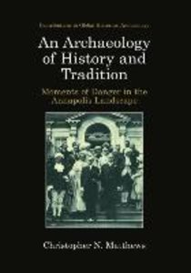 An Archaeology of History and Tradition