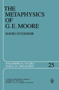 The Metaphysics of G. E. Moore