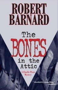 The Bones in the Attic