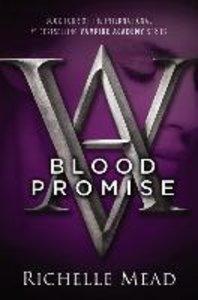 Vampire Academy 04. Blood Promise