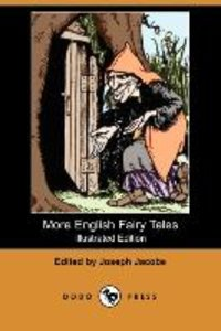 More English Fairy Tales (Illustrated Edition)