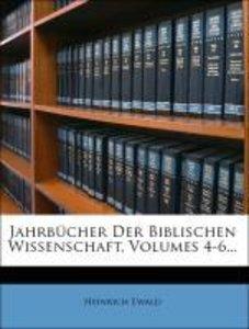 Jahrbücher der biblischen Wissenschaft.