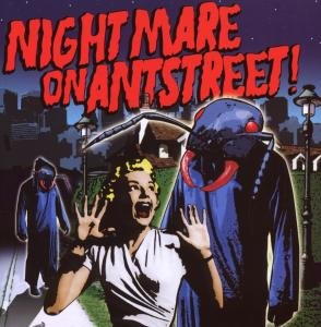 NIGHTMARE ON ANTSTREET