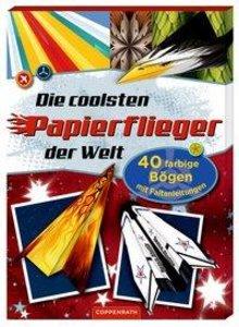 Die coolsten Papierflieger der Welt