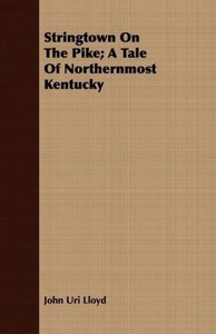 Stringtown on the Pike; A Tale of Northernmost Kentucky