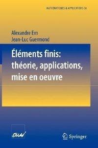 Éléments finis: théorie, applications, mise en oeuvre