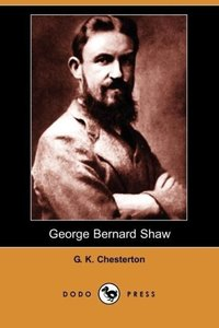 George Bernard Shaw (Dodo Press)