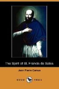 The Spirit of St. Francis de Sales (Dodo Press)