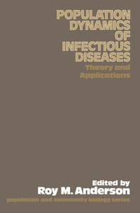 The Population Dynamics of Infectious Diseases: Theory and Appli