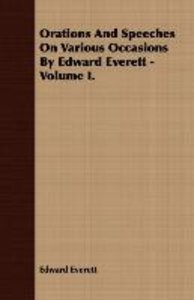 Orations And Speeches On Various Occasions By Edward Everett - V