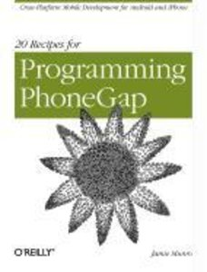 20 Recipes for Programming PhoneGap