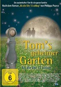 Toms geheimer Garten - Als die Uhr 13 schlug
