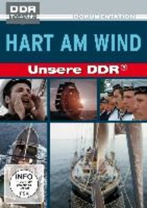 Hart am Wind - Unsere DDR
