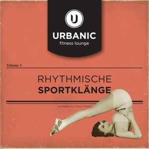 Urbanic Fitness Lounge Vol.1